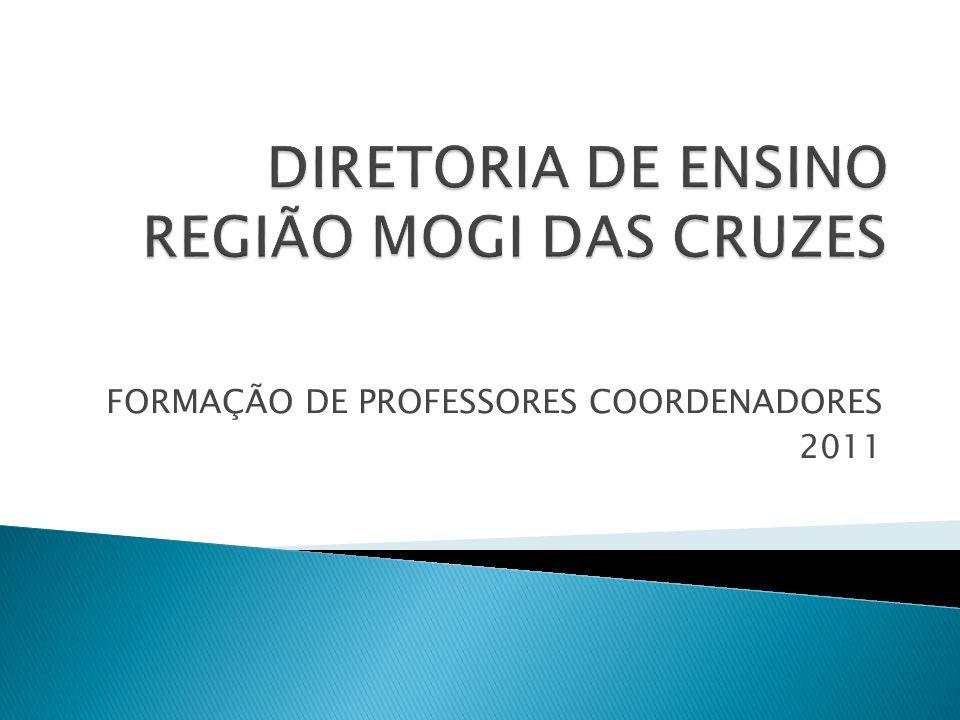FORMAÇÃO DE PROFESSORES COORDENADORES 2011