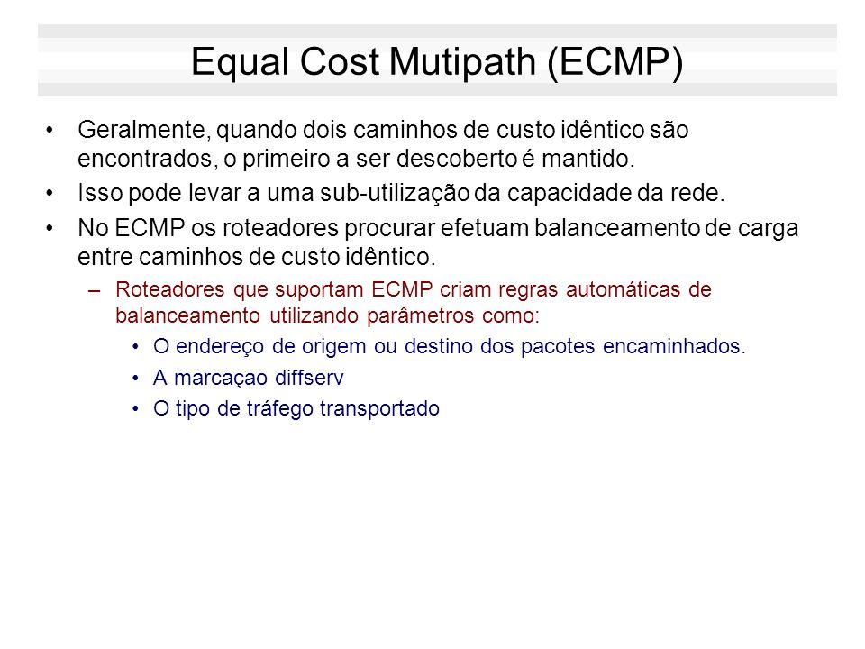 Constrained Shortest Path First (CSPF) Permite impor restrições adicionais ao invés de escolher simplesmente o caminho mais curto As restrições podem