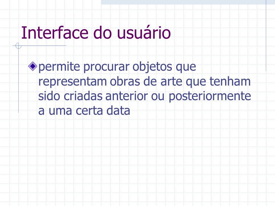 Interface do usuário permite procurar objetos que representam obras de arte que tenham sido criadas anterior ou posteriormente a uma certa data