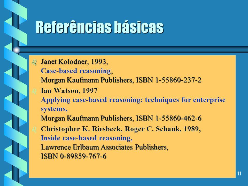 10 Referências básicas b Dominique Thevenot, 1998, Lovoisier Tec&Doc, França, ISBN 2-7430-0300-6 b Dominique Thevenot, 1998, Le partage des connaissan