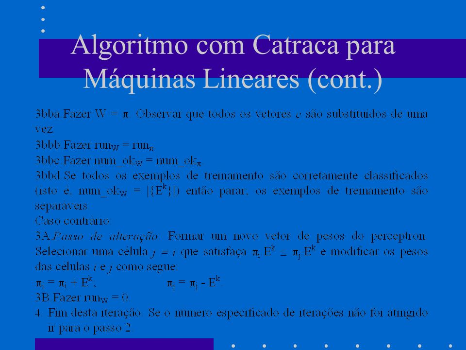 Algoritmo com Catraca para Máquinas Lineares (cont.)