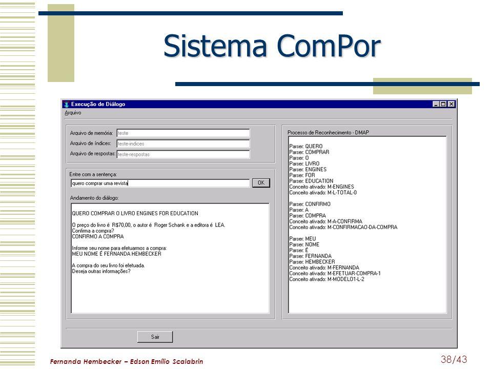 Fernanda Hembecker – Edson Emílio Scalabrin 38/43 Sistema ComPor