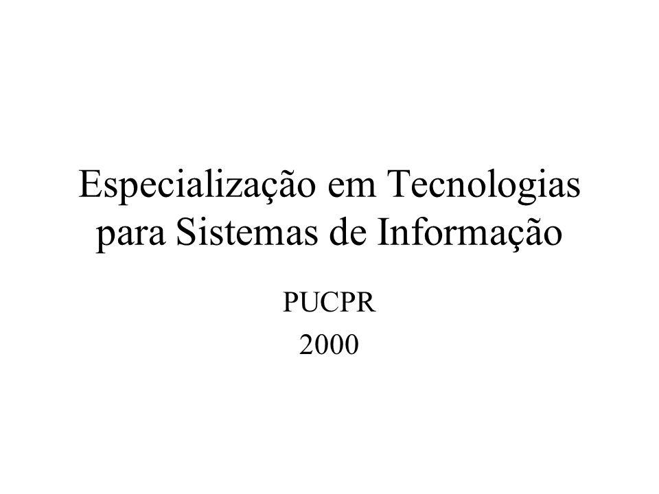 Especialização em Tecnologias para Sistemas de Informação PUCPR 2000
