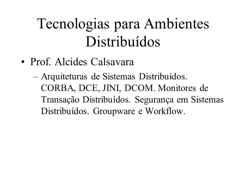 Tecnologias para Ambientes Distribuídos Prof.
