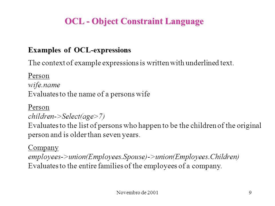 Novembro de 200110 OCL - Object Constraint Language