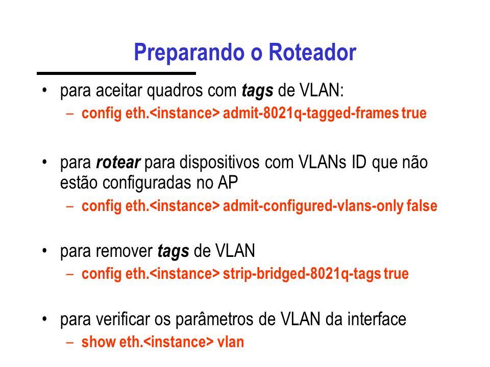 Exemplos de mapeamento de VLAN Regra para pacotes pertencentes as VLANs de 1 a 10 e 14. – config cbq.3 traffic-class.prioridade0 datalink-traffic-clas