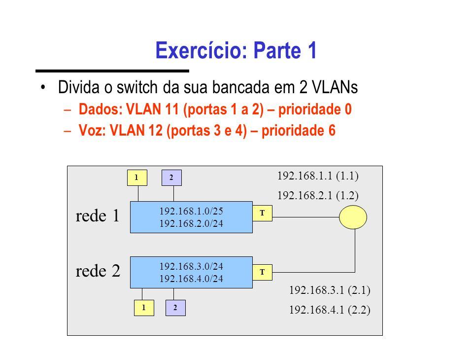Comandos Úteis reset defaults add ip.2 address.192.168.2.1 show ip.* address-table summary add ip static-route.192.168.1.0...
