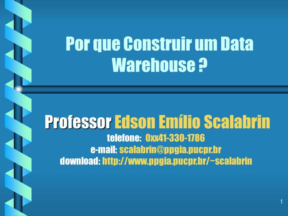 1 Por que Construir um Data Warehouse .