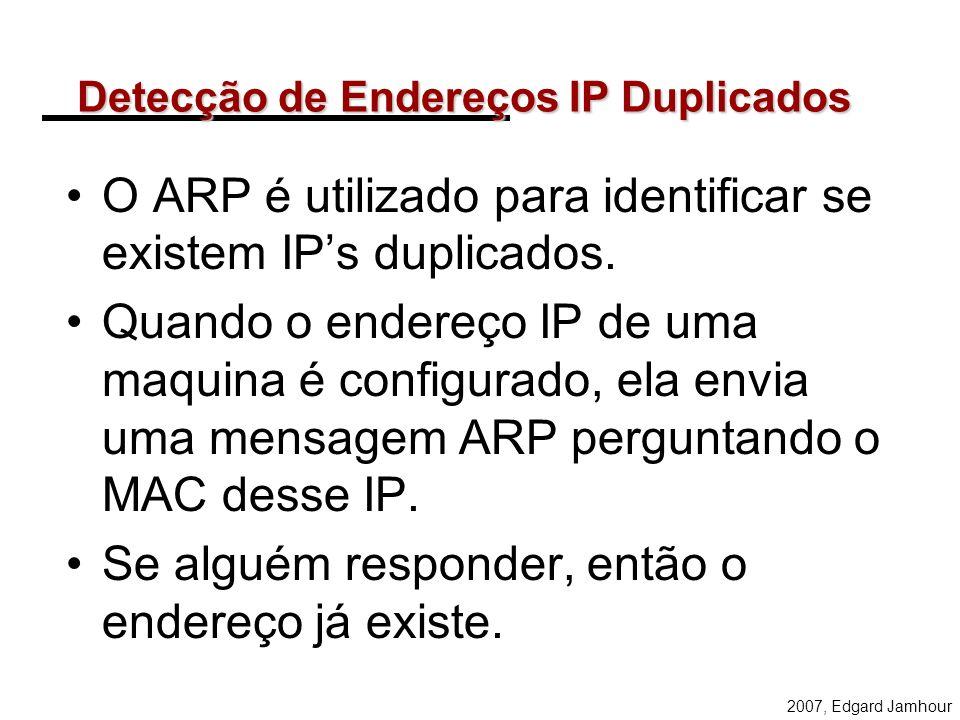 2007, Edgard Jamhour O ARP só funciona na rede local