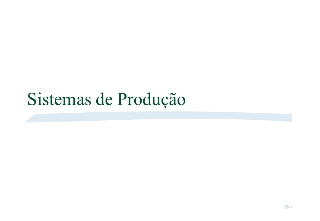 197 Sistemas de Produção