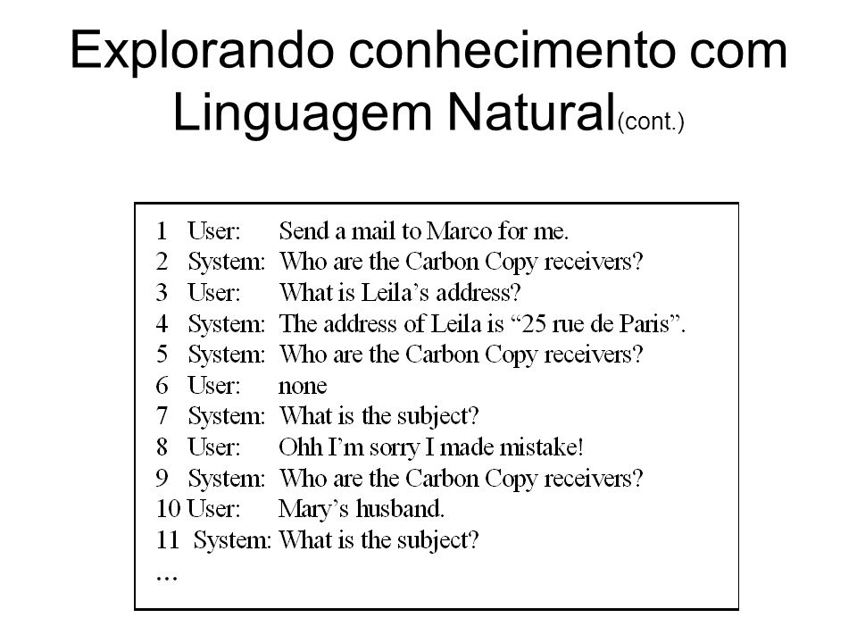 Explorando conhecimento com Linguagem Natural (cont.)