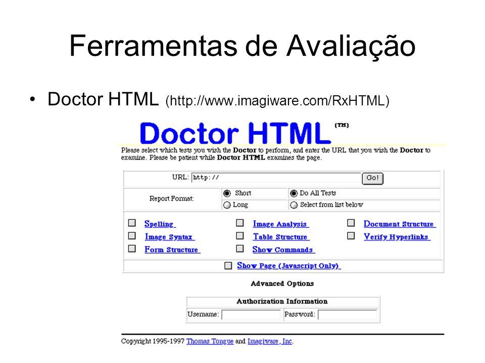 Ferramentas de Avaliação Doctor HTML (http://www.imagiware.com/RxHTML)