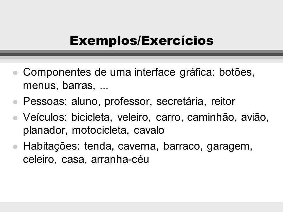 Exercício Escreva um diagrama de classes para estas 3 (três) instâncias. Não é necessário incluir métodos. (Aparelho de troca de calor) nome = E302 fa