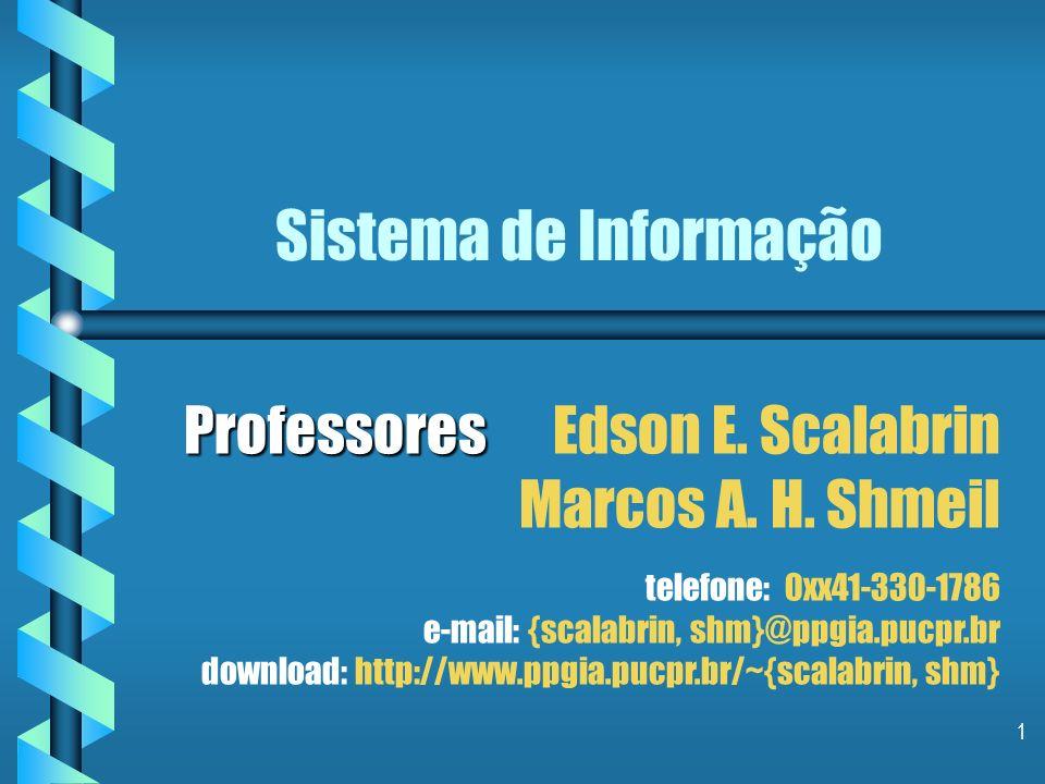 1 Sistema de Informação Professores Professores Edson E.