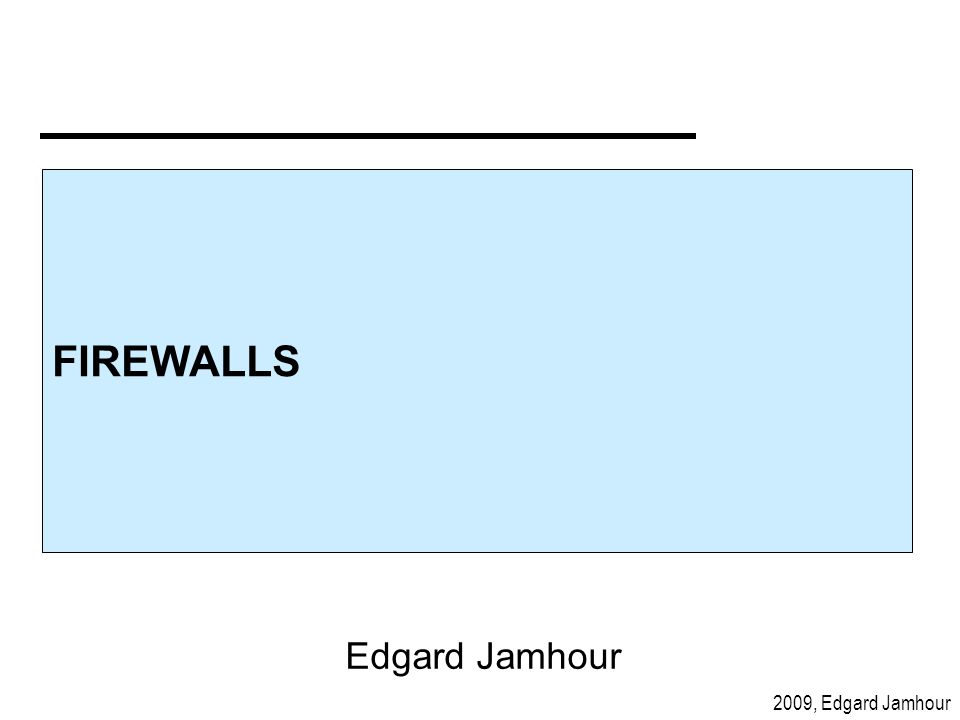 2009, Edgard Jamhour I) Dual-Homed com Proxy Interface interna Interface externa Dual-Homed Host Hosts Internos Proxy Bastion Host RoteamentoDesabilitado INTERNET Rede com IPs Privados IP privado IP público