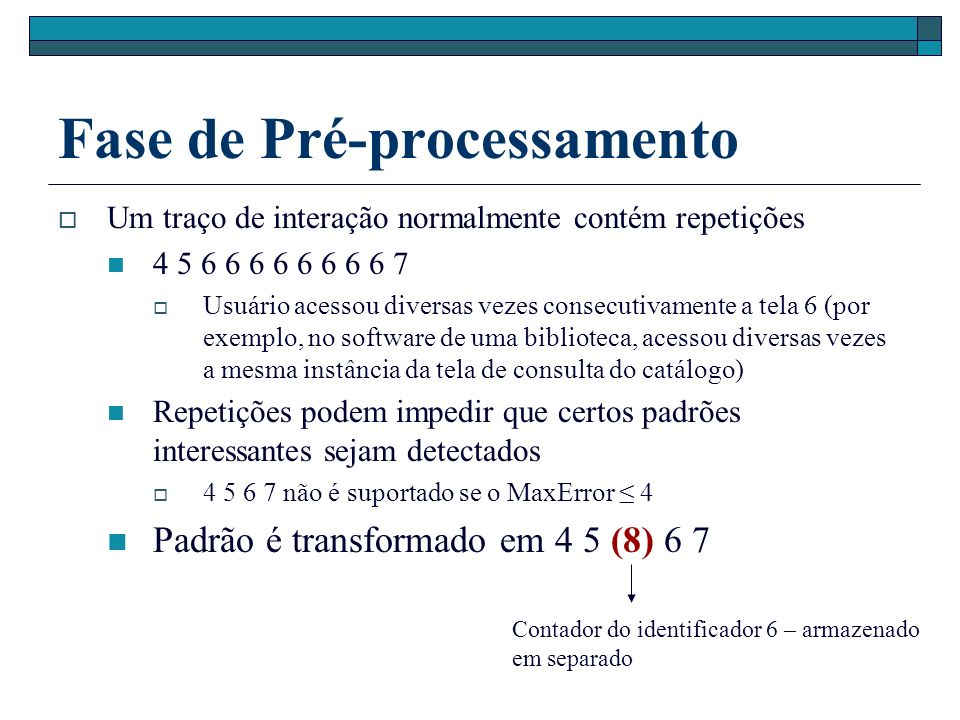 Exemplo 1 23 4 (1,1,3) (1,1,2) (2,4,6) (2,3,5) (2,1,3) (1,3,4) (2,1,2) (1,3,5) (2,3,4) A = {1,2,3,4}, S = {s1,s2}.