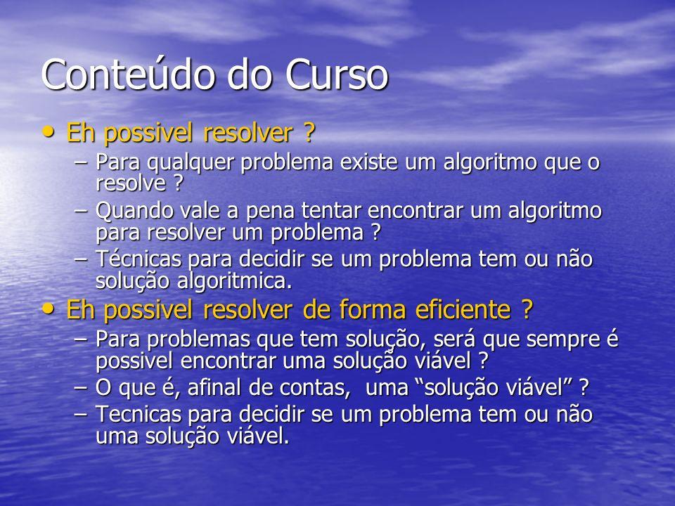 Informações Gerais Página do curso Página do curso –http://www.deamo.prof.ufu.br/CursoDM2008.