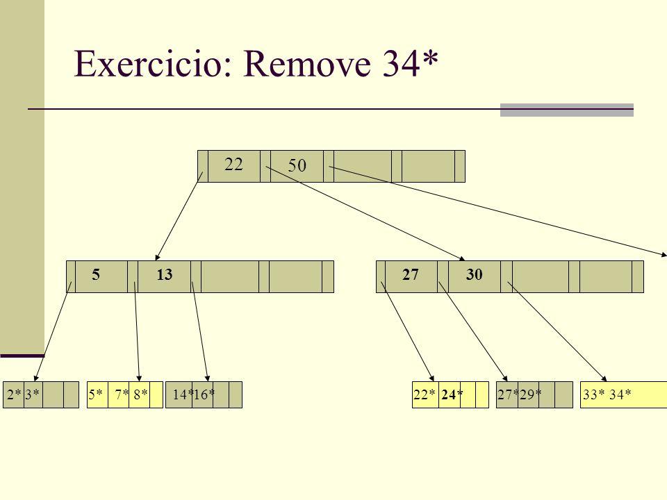 Exercicio: Remove 34* 13 17 55132730 22 2*3*5*7*8*14*16*22*24*29*27*33*34* 50