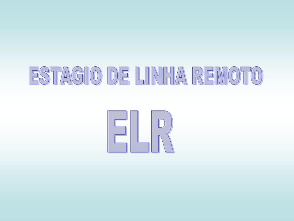 Estágio de Linha Remoto(ELR) Módulo remoto de uma central pública de assinante cujo objetivo é atender a necessidade de expansão do sistema em determinadas localidades sem a necessidade de investir em uma central pública.