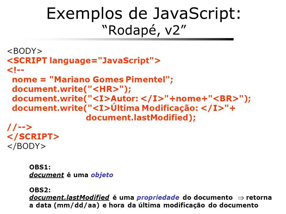 Exemplos de JavaScript: Rodapé, v2 <!-- nome =