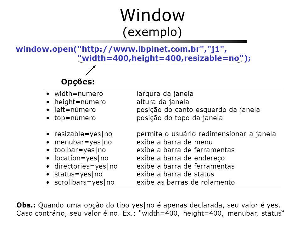 Window (exemplo) window.open(