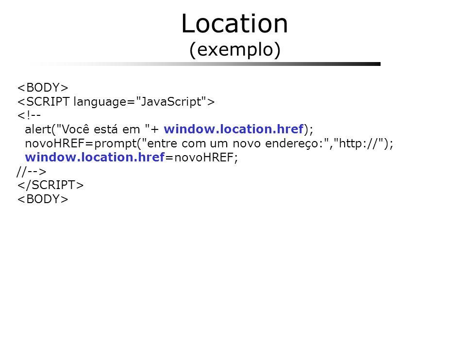 Location (exemplo) <!-- alert(