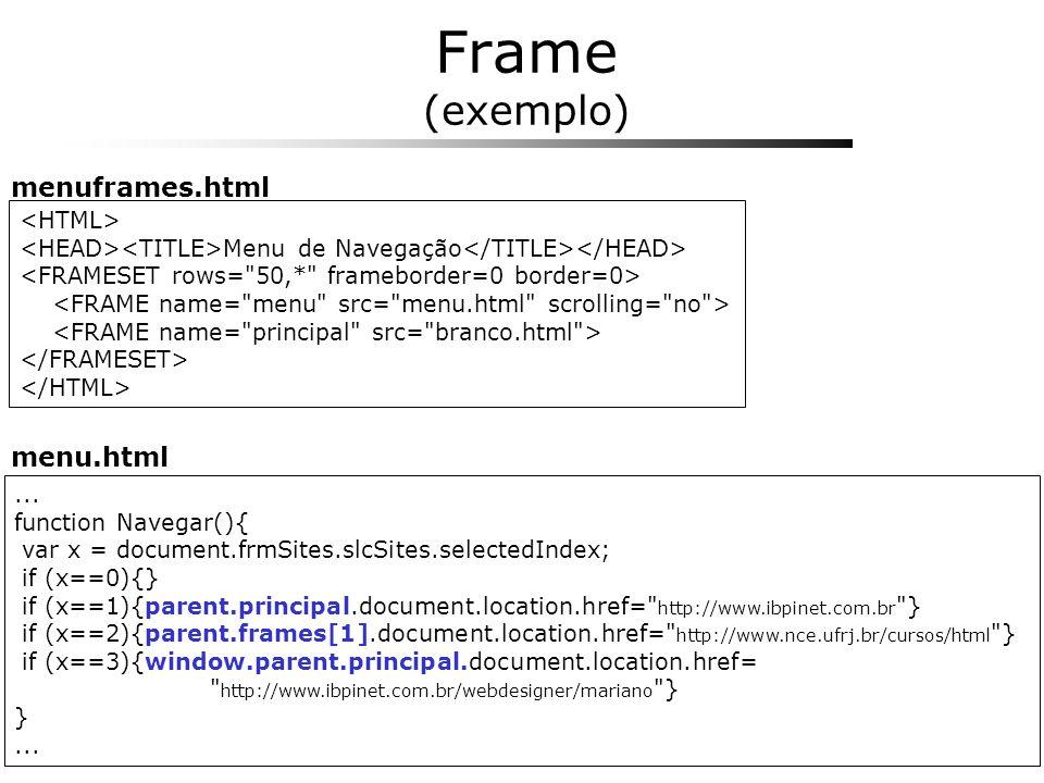 ... function Navegar(){ var x = document.frmSites.slcSites.selectedIndex; if (x==0){} if (x==1){parent.principal.document.location.href=