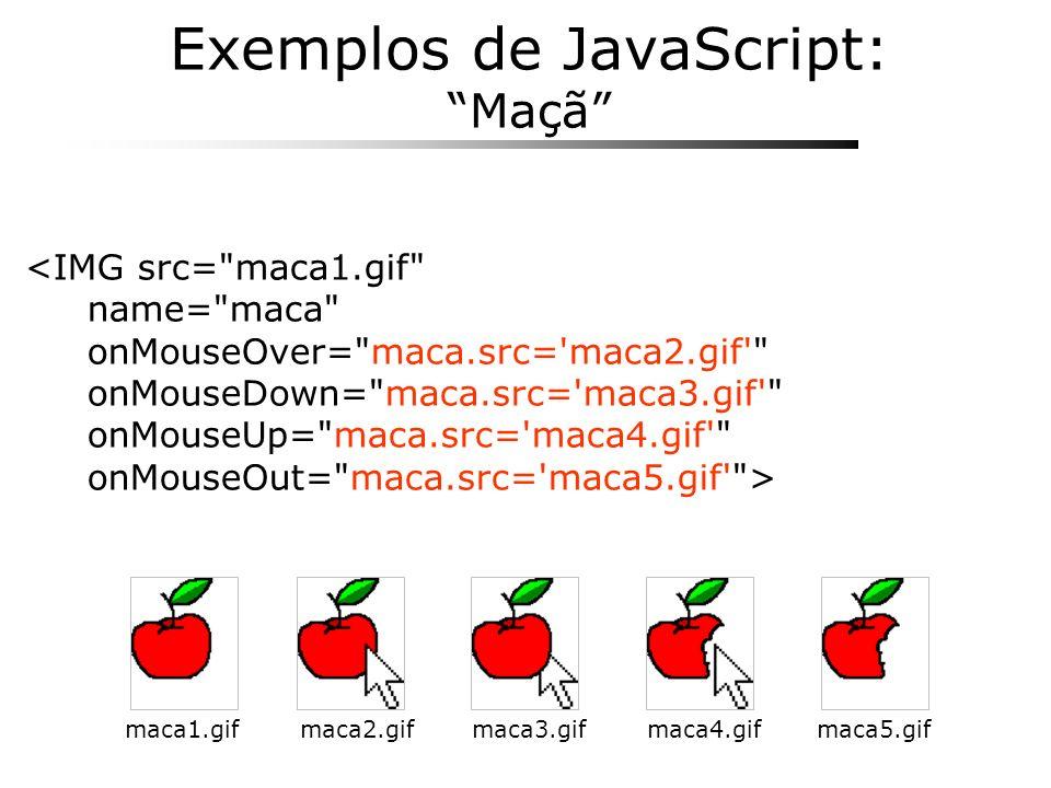 Exemplos de JavaScript: Maçã <IMG src=