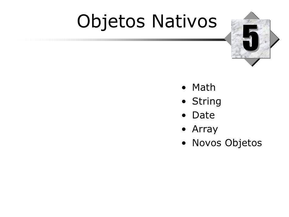 Objetos Nativos 5 5 Math String Date Array Novos Objetos