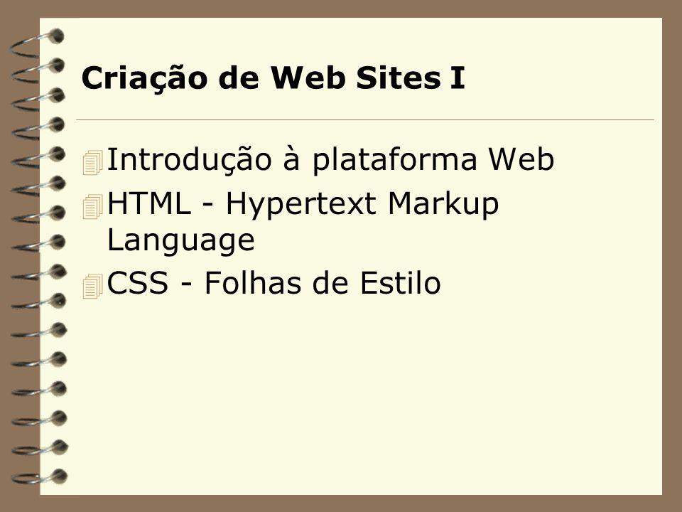 Introdução à plataforma Web - Princípios de Internet/Intranet - Arquitetura da Web - Browsers e servidores Web
