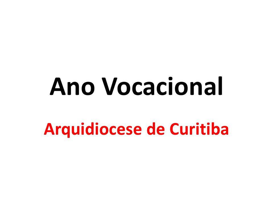 Ano Vocacional Arquidiocese de Curitiba