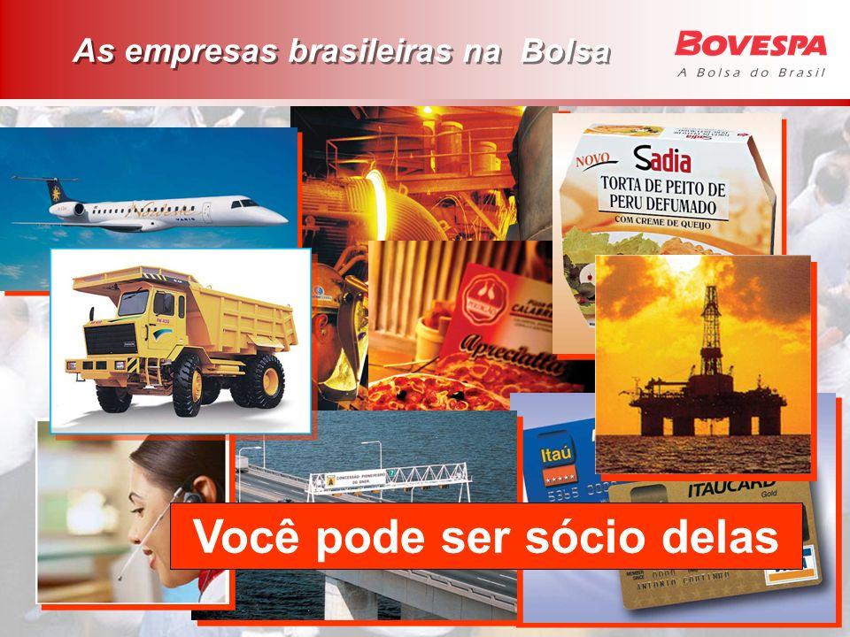 Você pode ser sócio delas As empresas brasileiras na Bolsa