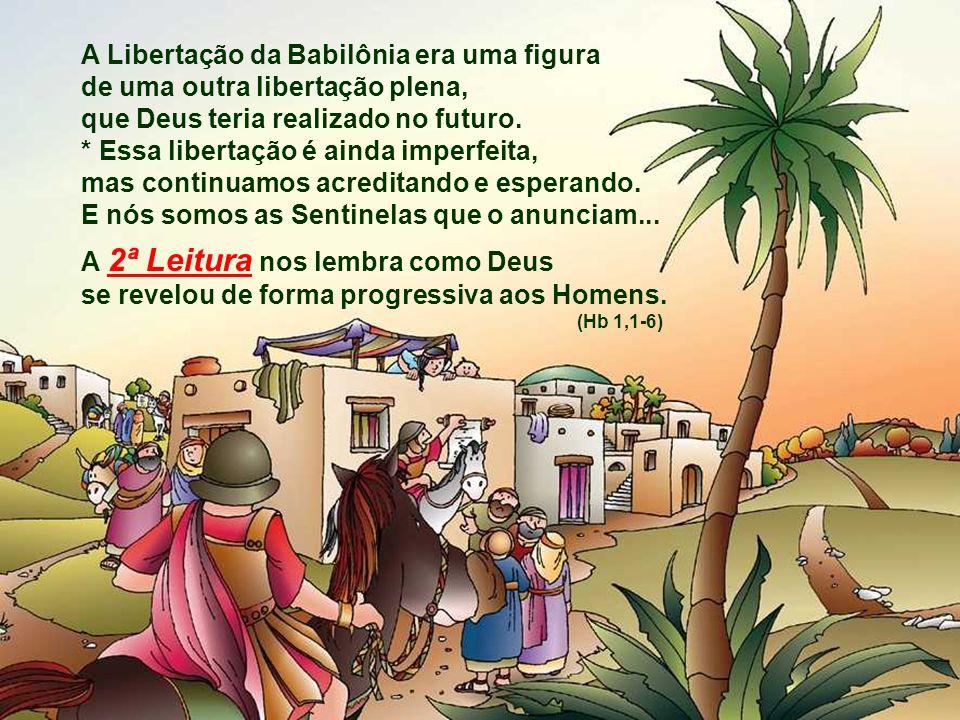 O Povo vivia uma situação dramática de sua história: O povo escravo na Babilônia, com Jerusalém e o templo destruídos, vivia com saudades da pátria di