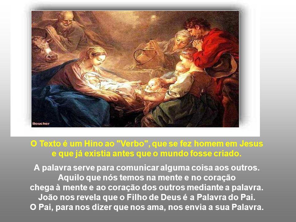 Deus usou muitas maneiras para revelar aos homens que os amava. - Falou através da Criação... - Através dos Profetas... - Na plenitude dos tempos, atr