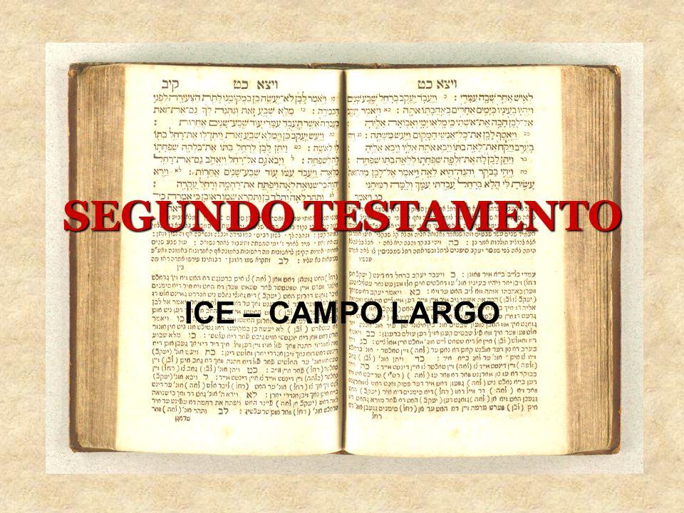 SEGUNDO TESTAMENTO ICE – CAMPO LARGO