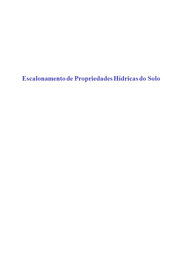 Volume Exemplo: volume de poros e de partículas
