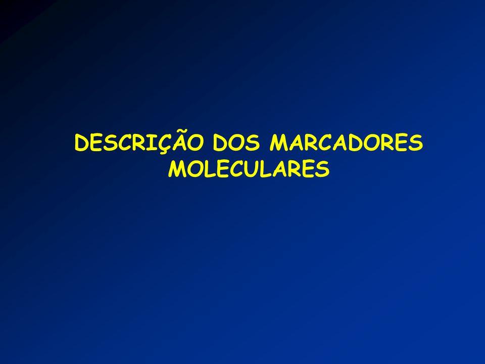 DESCRIÇÃO DOS MARCADORES MOLECULARES