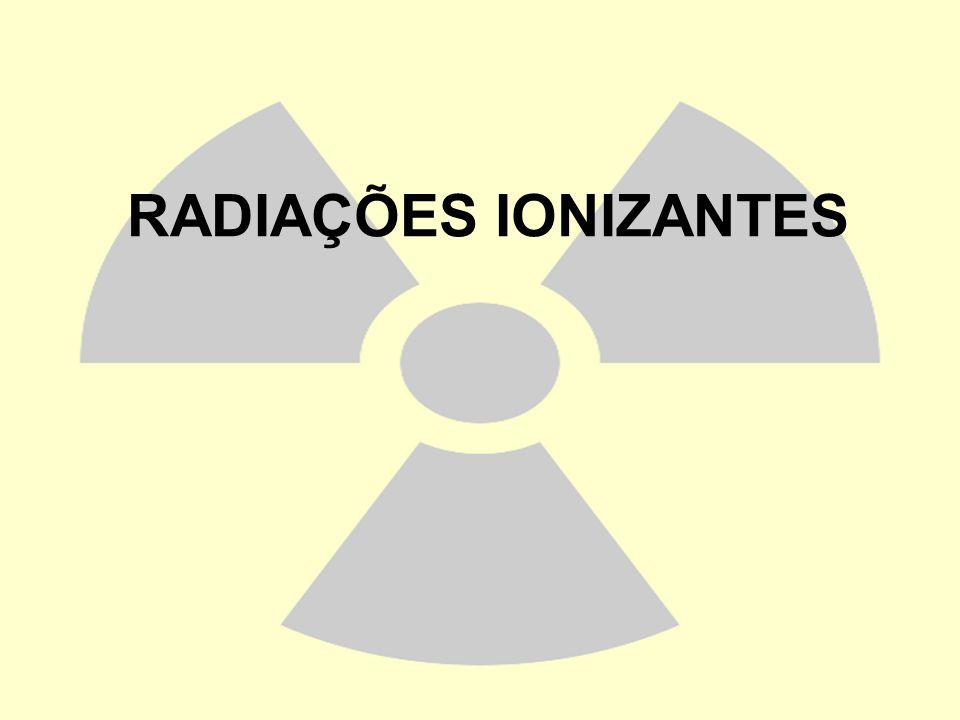 RADIAÇÕES IONIZANTES