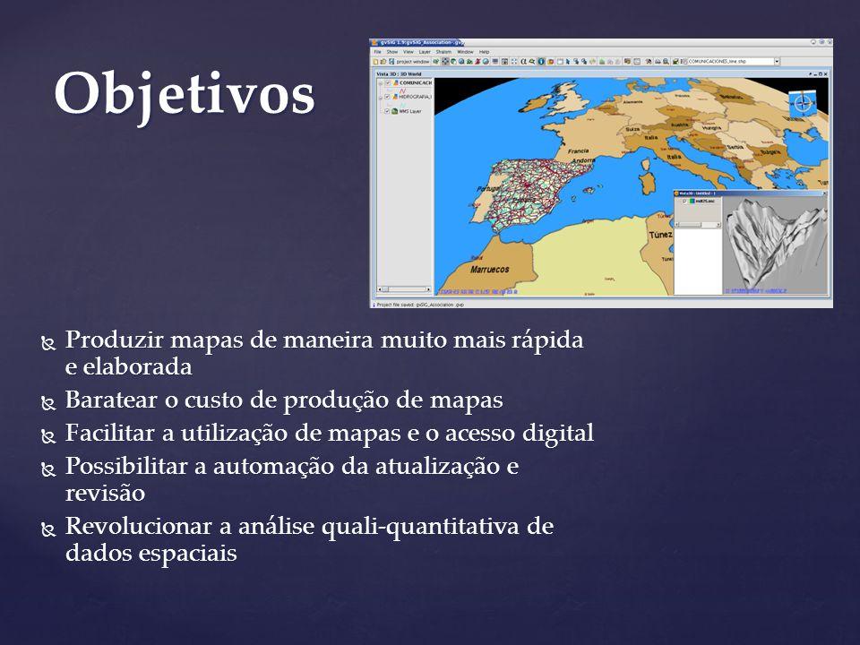 Produzir mapas de maneira muito mais rápida e elaborada Produzir mapas de maneira muito mais rápida e elaborada Baratear o custo de produção de mapas