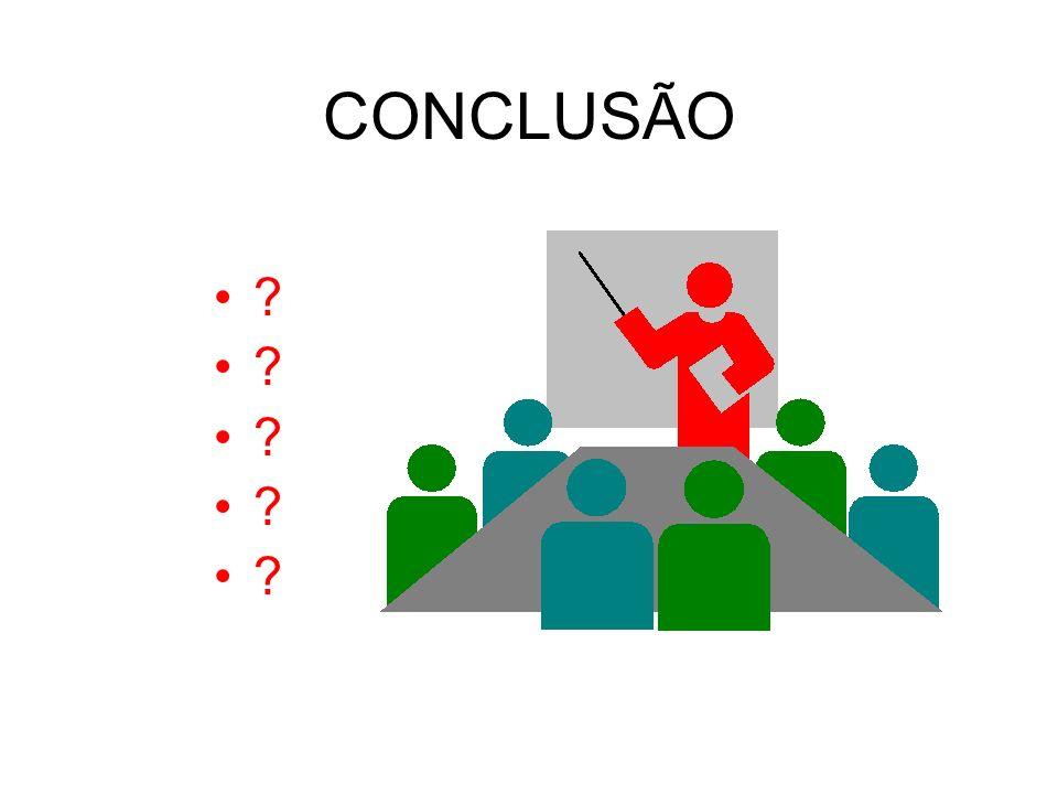 CONCLUSÃO ?