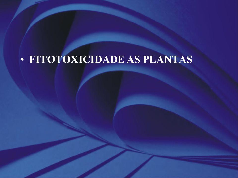 FITOTOXICIDADE AS PLANTAS