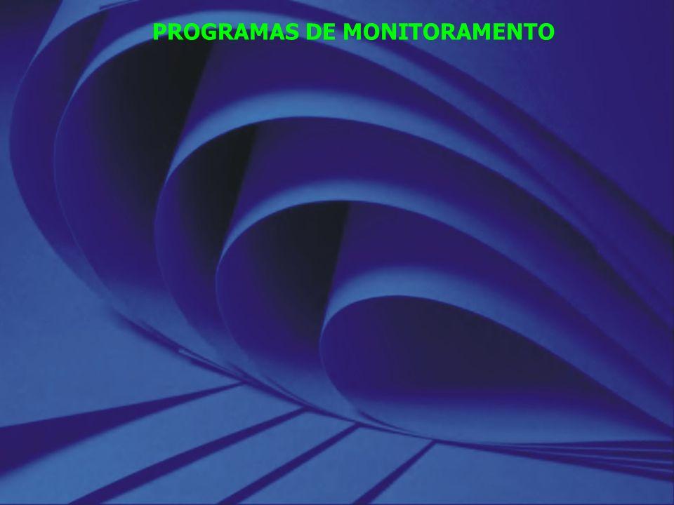 PROGRAMAS DE MONITORAMENTO