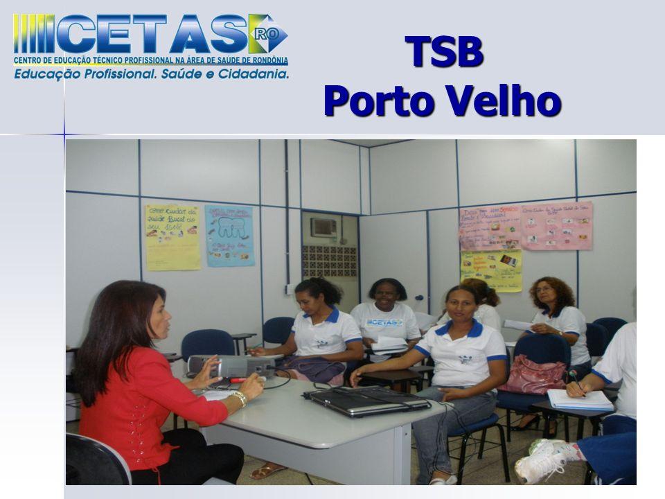 TSB Porto Velho TSB Porto Velho