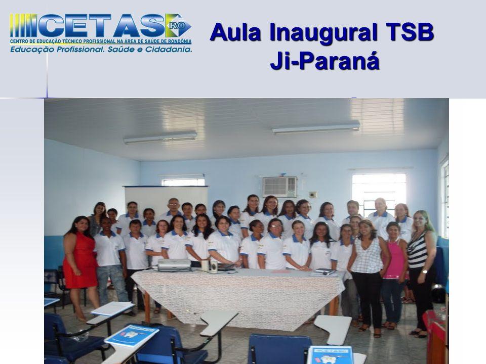 TSB Ji-paraná Aula Inaugural TSB Ji-Paraná