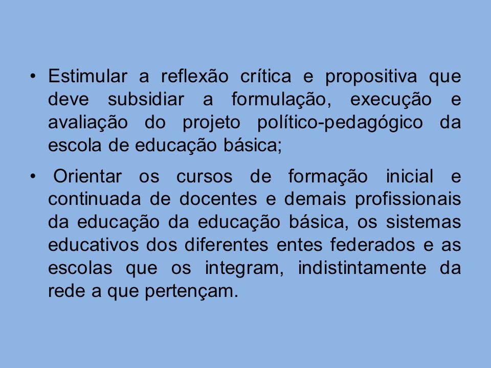 Estimular a reflexão crítica e propositiva que deve subsidiar a formulação, execução e avaliação do projeto político-pedagógico da escola de educação