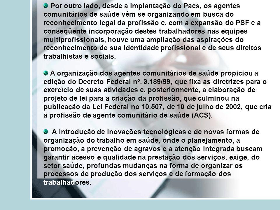 Exige-se profissionais com capacidade de atuar nos diferentes setores, de forma a promover a melhoria dos indicadores de saúde, em qualquer nível de atenção presente no sistema.