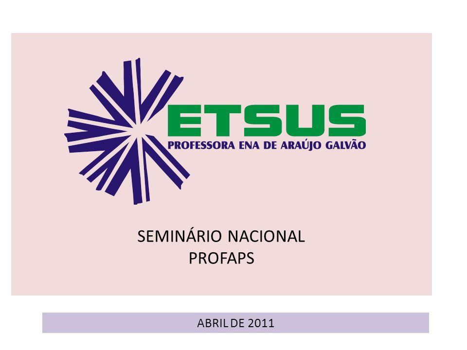 SEMINÁRIO NACIONAL PROFAPS ABRIL DE 2011
