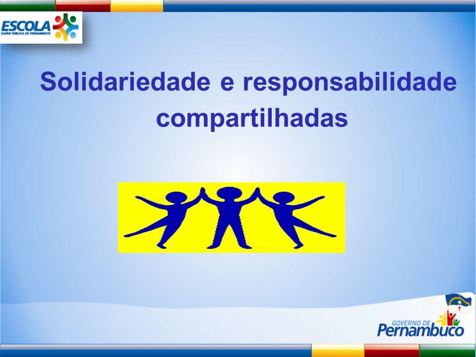 Solidariedade e responsabilidade compartilhadas
