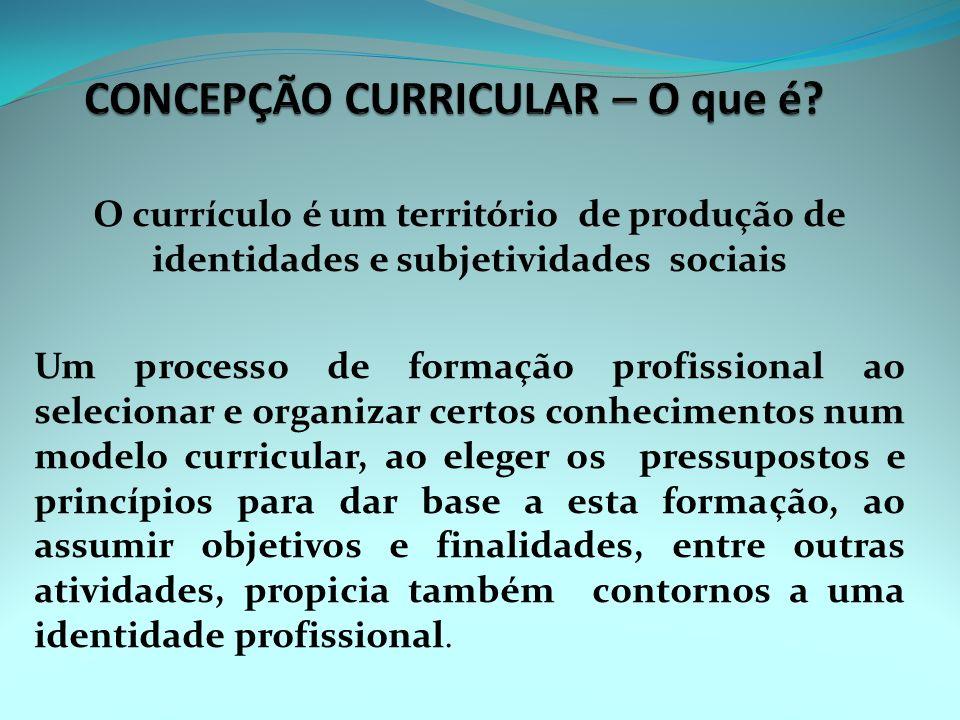 Currículo É um lócus no qual há disputas, embates, conflitos, contestações, negociações, consensos entre diferentes atores e/ou instituições com disti