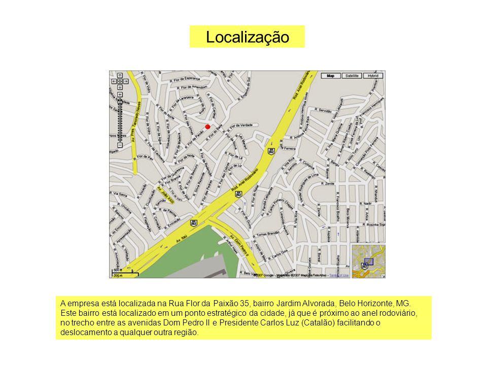 Localização A empresa está localizada na Rua Flor da Paixão 35, bairro Jardim Alvorada, Belo Horizonte, MG. Este bairro está localizado em um ponto es